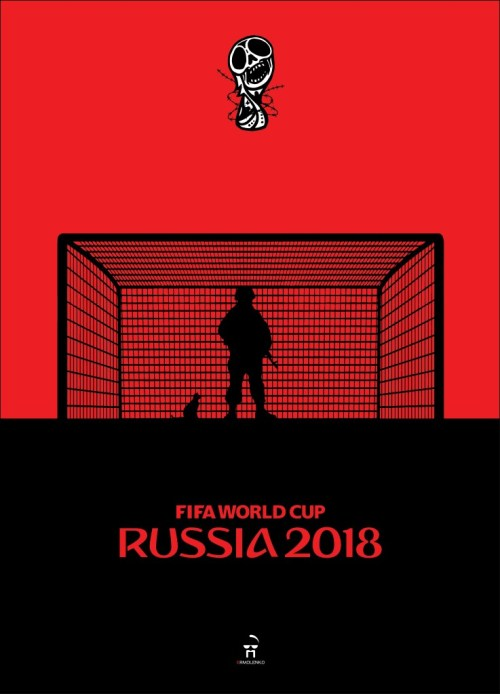 Ukrainian artist Andriy Yermolenko has created an alternative series of posters for the FIFA World Cup in Russia which is set to start on 14 June. war